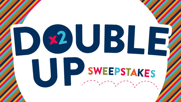 Double Up Sweepstakes